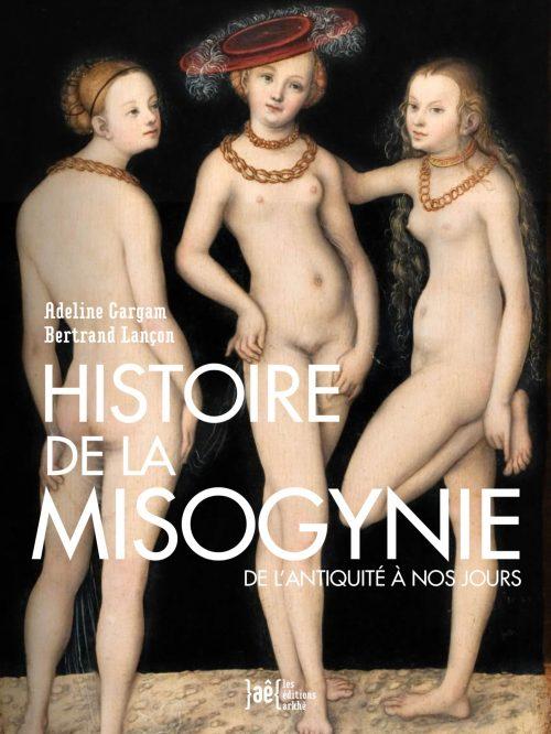 Histoire misogynie et misogynes