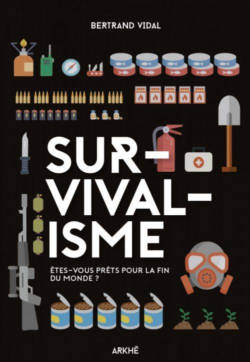 survivalisme et survivalistes livre