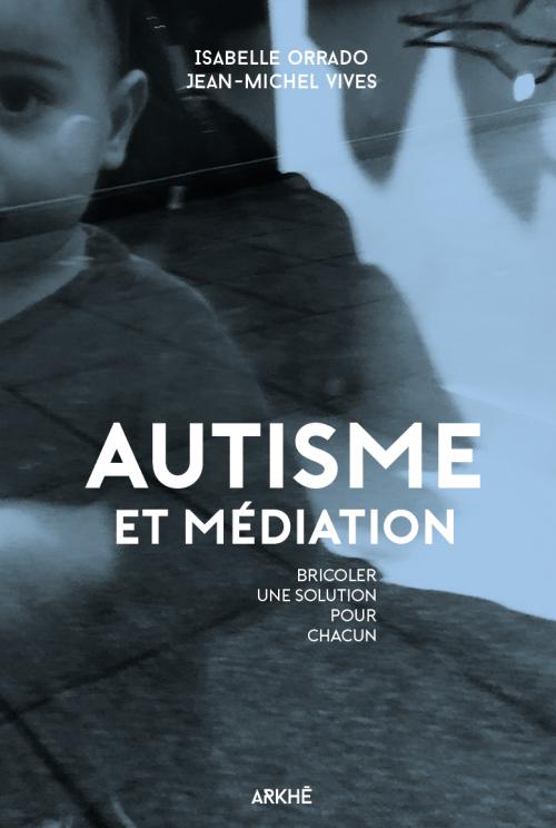 autisme autiste solution soigner